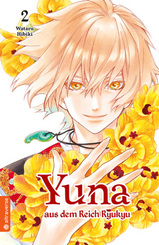 Yuna aus dem Reich Ryukyu - Bd.2