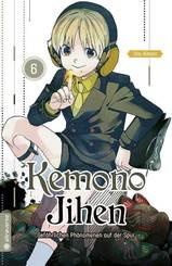 Kemono Jihen - Gefährlichen Phänomenen auf der Spur - Bd.6