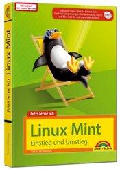 Jetzt lerne ich Linux Mint - Einstieg und Umstieg, m. CD-ROM