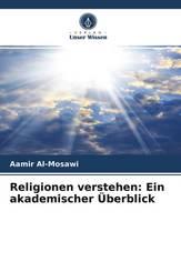Religionen verstehen: Ein akademischer Überblick