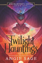 Enchanter's Child: Twilight Hauntings