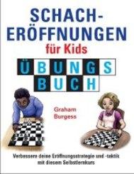 Schacheröffnungen für Kids, Übungsbuch