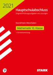 Hauptschule 2021 - Mathematik 10. Klasse - Nordrhein-Westfalen Original-Prüfungen