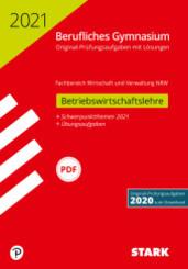 Abitur 2021 - Berufliches Gymnasium Nordrhein-Westfalen - Betriebswirtschaftslehre