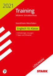 Training Mittlerer Schulabschluss 2021 - Englisch, Lösungen - Nordrhein-Westfalen