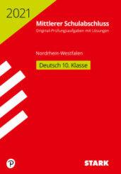 Mittlerer Schulabschluss 2021 - Deutsch - Nordrhein-Westfalen Original-Prüfungen