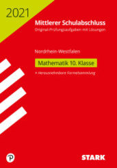 Mittlerer Schulabschluss 2021 - Mathematik - Nordrhein-Westfalen Original-Prüfungen
