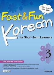 Fast & Fun Korean for Short -Term Learners 3 (B1-B2) (englische Ausgabe)