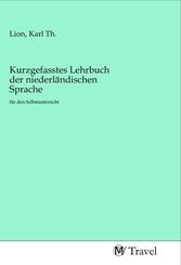 Kurzgefasstes Lehrbuch der niederländischen Sprache