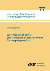 Systementwurf eines elektromechanischen Fahrwerks für Megacitymobilität