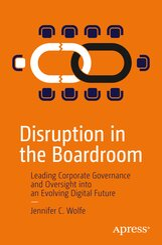 Disruption in the Boardroom