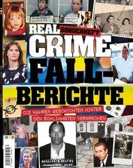 Real Crime Sonderheft: FALLBERICHTE