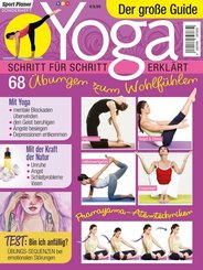 Yoga - der große Guide: Schritt für Schritt erklärt