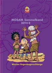 MOSAIK Sammelband - Mission Regenbogenschlange