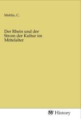 Der Rhein und der Strom der Kultur im Mittelalter