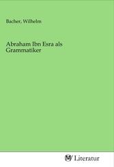 Abraham Ibn Esra als Grammatiker