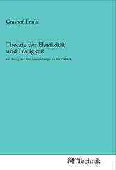 Theorie der Elastizität und Festigkeit