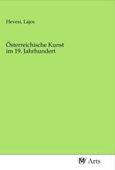 Österreichische Kunst im 19. Jahrhundert