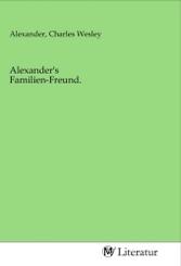 Alexander's Familien-Freund.