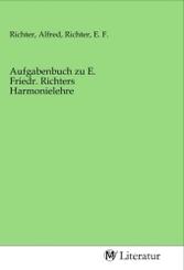 Aufgabenbuch zu E. Friedr. Richters Harmonielehre
