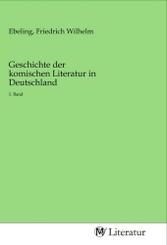 Geschichte der komischen Literatur in Deutschland