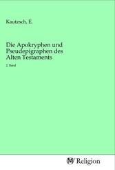 Die Apokryphen und Pseudepigraphen des Alten Testaments