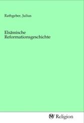 Elsässische Reformationsgeschichte