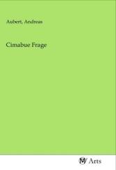 Cimabue Frage