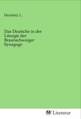 Das Deutsche in der Liturgie der Braunschweiger Synagoge