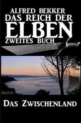 Das Zwischenland (Das Reich der Elben - Zweites Buch)
