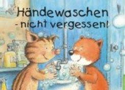 Händewaschen - nicht vergessen! Kunststoff-Schild, 29,7 x 21cm