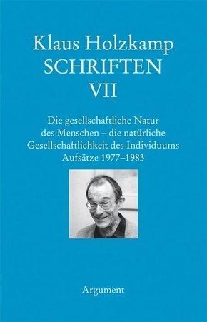 Schriften: Die gesellschaftliche Natur des Menschen - die natürliche Gesellschaftlichkeit des Individuums