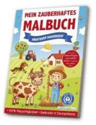 Mein zauberhaftes Malbuch - Abenteuer Bauernhof