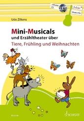 Mini-Musicals und Erzähltheater über Tiere, Frühling und Weihnachten, m. Audio-CD