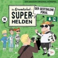 Die Grundschul-Superhelden - Der gestohlene Pokal, 1 Audio-CD