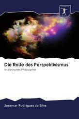 Die Rolle des Perspektivismus