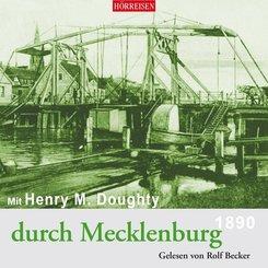 Mit Henry M. Doughty durch Mecklenburg, 2 Audio-CD