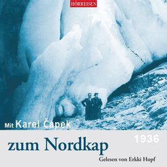Mit Karel Capek zum Nordkap, 1 Audio-CD