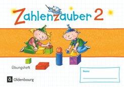 Zahlenzauber - Materialien zu den Ausgaben 2016 und Bayern 2014: Zahlenzauber - Mathematik für Grundschulen - Materialien zu den Ausgaben 2016 und Bayern 2014 - 2. Schuljahr