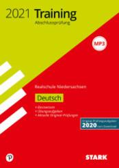 Training Abschlussprüfung Realschule 2021 - Deutsch - Niedersachsen