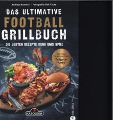 Das ultimative Football-Grillbuch