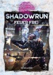 Shadowrun, Feuer frei