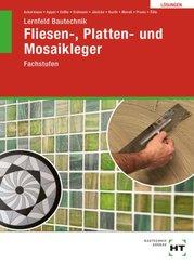 Lösungen zu Lernfeld Bautechnik Fliesen-, Platten- und Mosaikleger