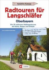 Radtouren für Langschläfer Oberbayern