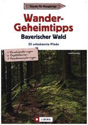 Wandergeheimtipps Bayerischer Wald