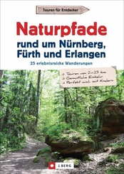 Naturpfade rund um Nürnberg, Fürth und Erlangen