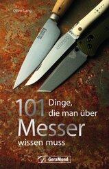 101 Dinge, die man über Messer wissen muss