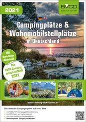 Campingplätze und Wohnmobilstellplätze in Deutschland 2021; Band 1