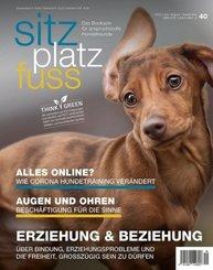 Sitz-Platz-Fuss: SitzPlatzFuss, Ausgabe 40; 40