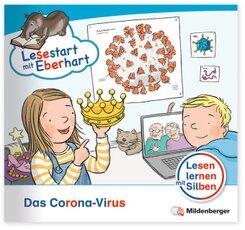 Lesestart mit Eberhart - Lesestufe 4: Das Corona-Virus